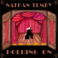 Nathan Temby Presents Album Release Live Stream To Benefit The Actors Fund Album