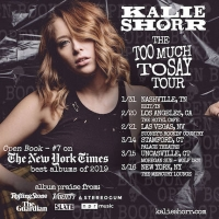 Kalie Shorr Announces 'Too Much to Say Tour'