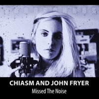 Chiasm & John Fryer Announce The Release Of Debut Album 'Missed The Noise' Photo