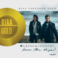 for KING & COUNTRY Celebrate Gold Certification for 'Burn the Ships' Photo