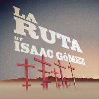 Texas Theatre and Dance Presents LA RUTA by Isaac Gómez Photo