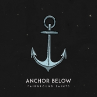 Fairground Saints Release New Single 'Anchor Below' Photo