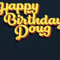 HAPPY BIRTHDAY DOUG Extends At Soho Playhouse Through March 29