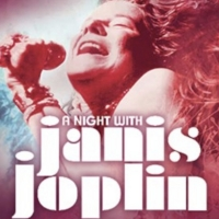 A NIGHT WITH JANIS JOPLIN to Rock at The Orpheum