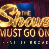THE SHOWS MUST GO ON Comes to the Opera House Photo