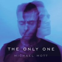 BWW Exclusive: Listen to Pia Toscano Sing from Michael Mott's THE ONLY ONE Album