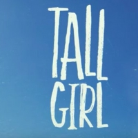 VIDEO: Netflix Releases Trailer for TALL GIRL