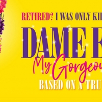 Dame Edna MY GORGEOUS LIFE TOUR Commences Next Week