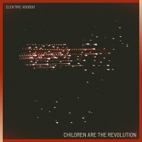 Elektric Voodoo Releases New Single 'Children Are The Revolution' Photo