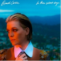 Brandi Carlile's New Album 'In These Silent Days' Out October 1 Photo