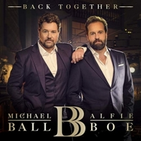 Michael Ball and Alfie Boe Will Reunite on New Album, 'Back Together' Photo