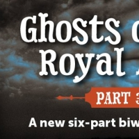 VIDEO: GHOSTS OF THE ROYAL ALEX Continues with a New Chapter and New Song Released Photo