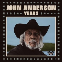John Anderson's New Album YEARS Out Today