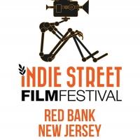 6th Annual Indie Street Film Festival Announces 2021 Lineup