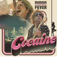 Moon Fever Release New Single & Video 'Cocaine' Photo