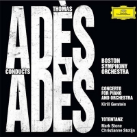 World Premiere Recordings Released Of Thomas Adès' Acclaimed Concerto For Piano And  Photo
