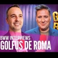 BWW TV: Carlos Latre y Daniel Anglès nos hablan de GOLFUS DE ROMA Photo