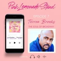 Terron Brooks Joins PINK LEMONADE STAND Podcast Photo