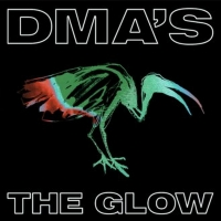 DMA'S Announce New Album 'The Glow' and Share First Single Photo