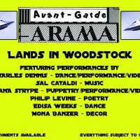 AVANT-GARDE-ARAMA LANDS IN WOODSTOCK Begins Performances, July 24 Photo