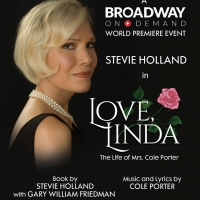LOVE, LINDA: THE LIFE OF MRS. COLE PORTER Starring Stevie Holland to Have Virtual Wor Photo
