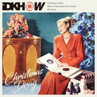iDKHOW Releases CHRISTMAS DRAG EP