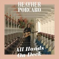 Heather Porcaro Shares New Song 'All Hands On Deck' Photo