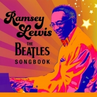 Ramsey Lewis Continues Monthly Online Performance Series With The Beatles Songbook