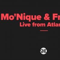 MO'NIQUE & FRIENDS: LIVE FROM ATLANTA Comedy Special Premieres Feb. 7