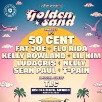 Golden Sand Announces 50 Cent, TLC, Kelly Rowland, T-Pain, Sean Paul, Ludacris and Mo Photo