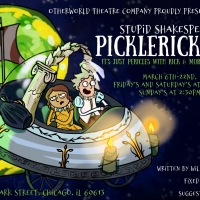 PICKLERICKICLES Opens March 6th For A Limited Run at Otherworld Theatre Photo