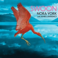 NORA YORK Album 'SWOON' Features Unreleased Music from the Late Vocalist & Songwriter