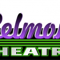 BEAUTY AND THE BEAST, STEEL MAGNOLIAS and More to Reopen The Belmont Theatre Photo