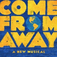 Tickets On Sale Today for COME FROM AWAY Rescheduled Season Photo