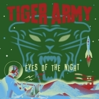 Tiger Army Release New Track EYES OF THE NIGHT Off Forthcoming Album