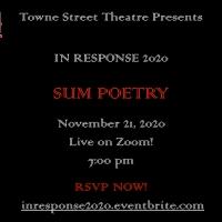 Towne Street Theatre Presents IN RESPONSE 2020: Sum Poetry! Photo