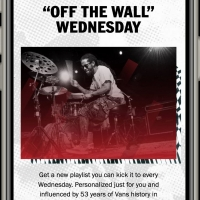 Vans Partners with Spotify to Launch 'Off The Wall Wednesday'