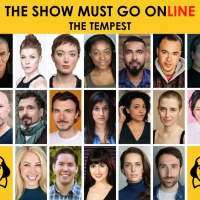 The Show Must Go Online Announce Full Cast For Livestreamed Reading Of THE TEMPEST Photo