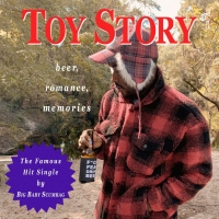 Big Baby Scumbag Presents 'Toy Story'