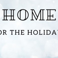 HOME FOR THE HOLIDAYS Will Open At Town Theatre Photo