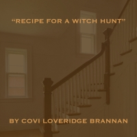 RECIPE FOR A WITCH HUNT to Play Manhattan Rep Photo