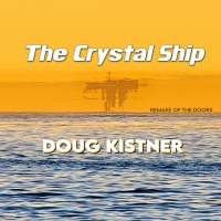 Doug Kistner Covers Doors Classic 'Crystal Ship' Photo