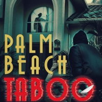 PALM BEACH TABOO: New Thriller By Tom Turner Shot To #1 New Release On Amazon Photo