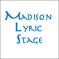 Madison Lyric Stage's 2020 Season Postponed to 2021
