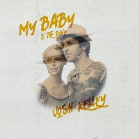 Josh Kelley Releases New Full-Length Album 'My Baby & The Band' Photo