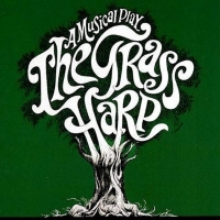 Musical Theatre Melodies Will Broadcast THE GRASS HARP Photo