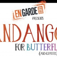 En Garde Arts Presents FANDANGO FOR BUTTERFLIES (AND COYOTES) Inspired By The True St Photo