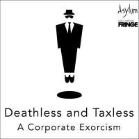 DEATHLESS AND TAXLESS: A CORPORATE EXORCISM Will Be Performed on Zoom Next Month Photo