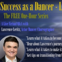 Lawrence Leritz to Discuss 'Success As A Dancer' on ONE-HOUR SERIES Livestream Event Photo