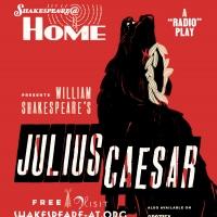 Shakespeare@ Home Launches Episode 2 of JULIUS CAESAR Photo